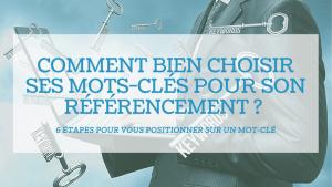 Read more about the article Comment choisir ses mots-clés pour son référencement ?