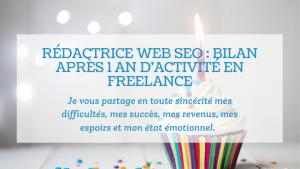 Read more about the article Rédactrice web SEO : bilan après 1 an d'activité en freelance