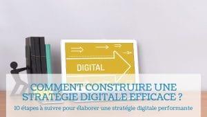Read more about the article Comment construire une stratégie digitale efficace ?